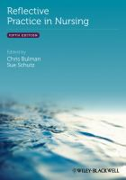Bulman, C. and Schutz, S. (2013). Reflective practice in nursing. 5th ed. Chichester: Wiley-Blackwell