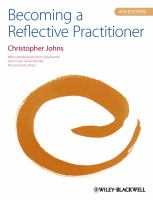 Johns, C. and Burnie, S. (2013). Becoming a reflective practitioner. 4th ed. Chichester: Wiley-Blackwell.